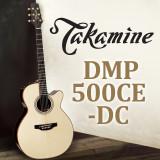TAKAMINE DMP500CE-DC - 일본 내수용