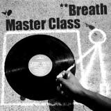 Breath - 마스터클래스 (MasterClass) From.NoiseSymphony(노이즈심포니)