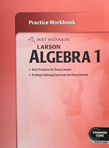 Holt McDougal Larson Algebra 1 (Common Core) - WORKBOOK (해외직수입/반품불가)